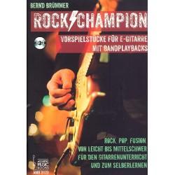 Brümmer, Bernd: Rock-Champion (+CD) : für E-Gitarre/Tabulatur
