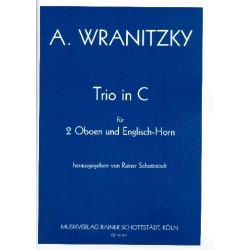 Wranitzky, Anton: Trio C-Dur für 2 Oboen und Englischhorn Partitur und Stimmen