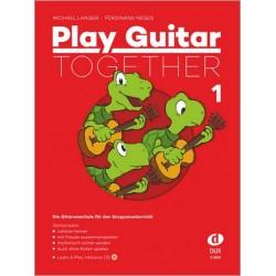 Langer, Michael: Play Guitar together vol.1 (+CD) : für 2-4 Gitarren (Ensemble) Spielpartitur