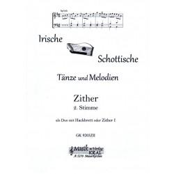 Irische schottische Tänze und Melodien : für Zither Zither 2