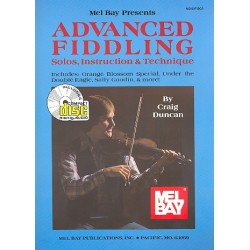 Duncan, Craig: Advanced Fiddling (+CD) : Solos, Instruction and Technique