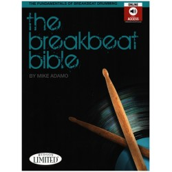 Adamo, Mike: The Breakbeat Bible (+mp3-CD) : for drum set