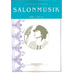 Varner, Johanna: Salonmusik : für 3 Violoncelli Partitur und Stimmen