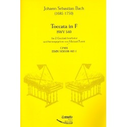 Bach, Johann Sebastian: Toccata F-Dur BWV540 : für 2 Cembali Partitur und 2 Stimmen