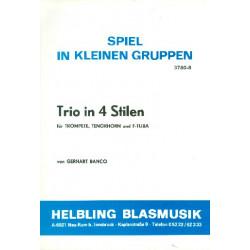 Banco, Gerhart: Trio in 4 Stilen : für Trompete, Tenorhorn und Tuba in F Partitur und Stimmen