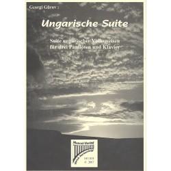 G├╝rov, Georgi: Ungarische Suite : f├╝r 3 Panfl├Âten und Klavier Partitur und Stimmen