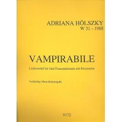 Hölszky, Adriana: Vampirabile Lichtverfall für 5 Frauenstimmen mit Percussion Partitur