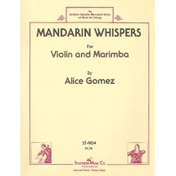 Gomez, Alice: Mandarin Whipers : for violin and marimba