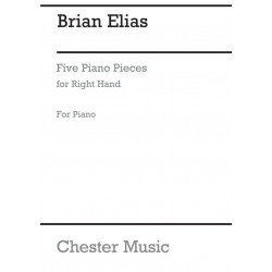 Elias, Brian: 5 Piano Pieces : for the right hand