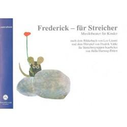 Hartung-Ehlert, Hella: Frederick für Streicher : Ausgabe für Kontrabass Musiktheater für Kinder für Streichergruppen
