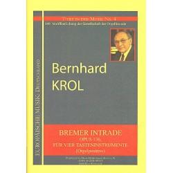 Krol, Bernhard: Bremer Intrade op.136 für 4 Tasteninstrumente (Orgelpositive) 4 Partituren