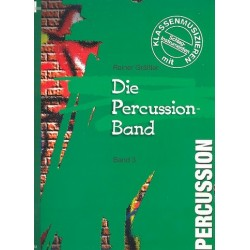 Gräßler, Rainer: Die Percussion-Band Band 3 : Klassenmusizieren mit Percussionsinstrumenten