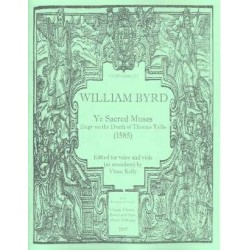 Byrd, William: Ye sacred Muses for 5 voices, viols or recorders score and parts
