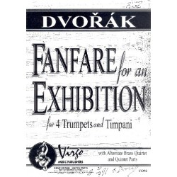 Dvorák, Antonín: Fanfare for an Exhibition for 4 trumpets (other brass instruments) and timpani score and parts