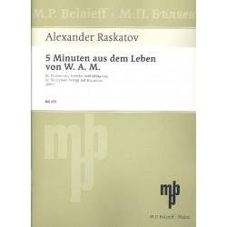 Raskatov, Alexander: 5 Minuten aus dem Leben von W.A.M. : für Violine, 4 Vl, 4 Va, 2 Vc, Kb und Perc. Partitur