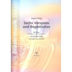 Weyer, Martin: 6 Vorspiele und Begleitsätze : für 2 Trompeten, 2 Posaunen und Orgel, Tuba ad lib, Spielpartitur