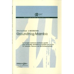Lindberg, Christian: Groundhog Mamba for solo trumpet, solo trombone, 2 trumpets in C, horn in F, trombone and tuba, score and