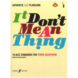 It don't mean a Thing (+CD) : for tenor saxophone Authentic Jazz Playalong