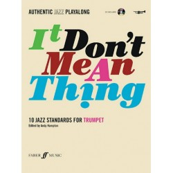 It don't mean a Thing (+CD) : for trumpet Authentic Jazz Playalong