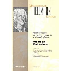 Telemann, Georg Philipp: Uns ist ein Kind geboren TWV1:1454 für Soli, gem Chor ad lib und Instrumente, Partitur