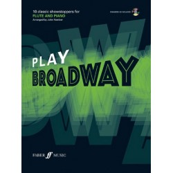 Play Broadway (+CD) : for flute and piano