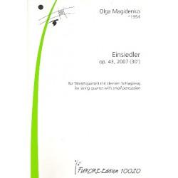 Magidenko, Olga: Einsiedler op.43 : f├╝r kleines Schlagzeug und Streichquartett Partitur und Stimmen