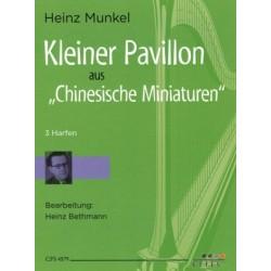 Munkel, Heinz: Kleiner Pavillon aus Chinesische Miniaturen : f├╝r 3 Harfen 3 Spielpartituren