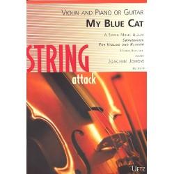 Johow, Joachim: My blue Cat: für Violine und Klavier (Gitarre), Kontrabass ad lib Partitur und Violinstimme