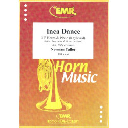 Tailor, Norman: Inca Dance : for 3 horns and piano (keyboard) (guitar, bass, drums ad lib) score and parts