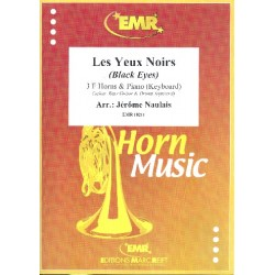 Les Yeux Noirs (Black Eyes) : for 3 horns and piano (keyboard) (guitar, bass, drums ad lib) score and parts