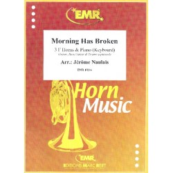 Morning Has Broken for 3 horns and piano (keyboard) (guitar, bass, drums ad lib) score and parts