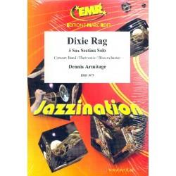 Armitage, Dennis: Dixie Rag : für Saxophon und Blasorchester Partitur und Stimmen