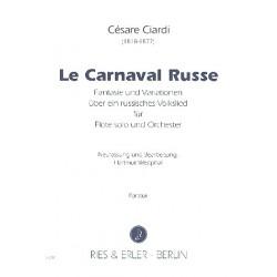 Ciardi, Cesare: Le carnaval russe : für Flöte und Orchester Partitur