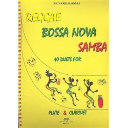 Jasinski, Richard: Reggae Bossa Nova Samba : f├╝r Fl├Âte und Klarinette Spielpartitur