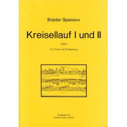 Spassov, Bojidar: Kreisellauf 1 und 2 : f├╝r Orgel und Schlagzeug Spielpartitur