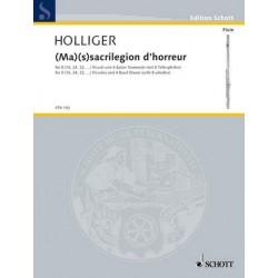 Holliger, Heinz: (Ma) (s)sacrilegion d'horreur : für 8 Piccoli und 4 Basler Trommeln (mit 8 Trillerpfeifen), Partitur und
