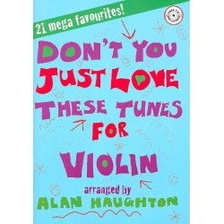 Don't You just love these Tunes (+CD): for violin and piano