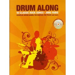 Drum along - 10 Classic Rock Songs (+CD) : for drums (en)