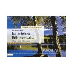 Im sch├Ânen B├Âhmerwald : f├╝r Blasorchester Direktion und Stimmen