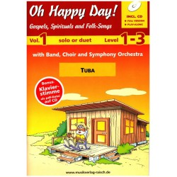 Oh happy Day vol.1 (+2 CD's) : für 1-2 Tuben Spielpartitur