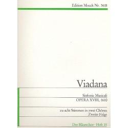 Viadana, Lodovico Grossi da: SINFONIE MUSICALI : OPERA XVIII : (1610) ZU ACHT STIMMEN IN ZWEI CHOEREN ZWEITE FOLGE PART+3STIMMEN