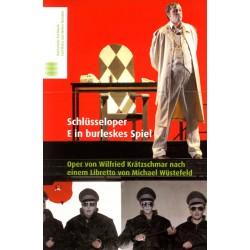 DVD: Wilfried Krätzschmar: SCHLÜSSELOPER. EIN BURLESKES SPIEL, HfM Dresden
