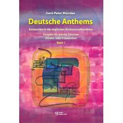 M├╝nden, Gerd-Peter: Deutsche Anthems Band 1 : f├╝r Kinderchor oder Frauenchor und Tasteninstrument, Partitur