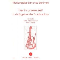 Benimeli, Mariangeles Sanchez: Der in unsere Zeit zurückgekehrte Troubadour für Flöte (Altsaxophon) und Gitarre, Partitur und