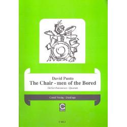 Punto, David: The chair-men of the Bored : f├╝r 4 Perkussionisten ohne Instrumente 2 Partituren
