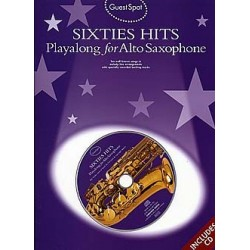 Sixties Hits (+CD) : for alto saxophone Guest Spot Playalong