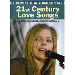 21st Century Love Songs : for keyboard (with lyrics and chord symbols) The complete Keyboard Player