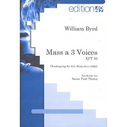 Byrd, William: Mass for 3 voices : für 3 Violen Stimmen