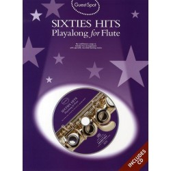 Sixties Hits (+CD) : for flute Guest Spot Playalong