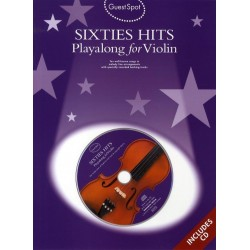 Sixties Hits (+CD) : for violin Guest Spot Playalong